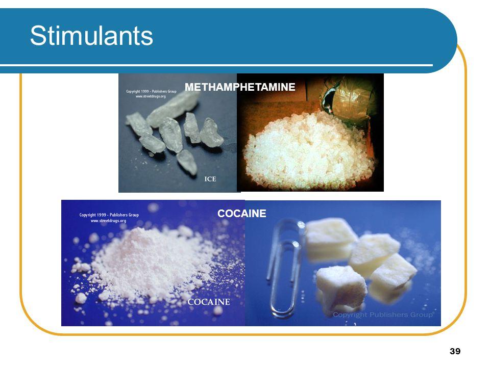 39 Stimulants CRACK METHAMPHETAMINE COCAINE