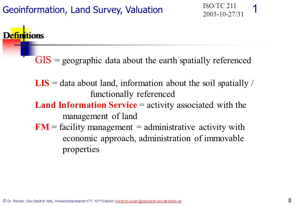 Geoinformation, Land Survey, Valuation 1 © Dr.