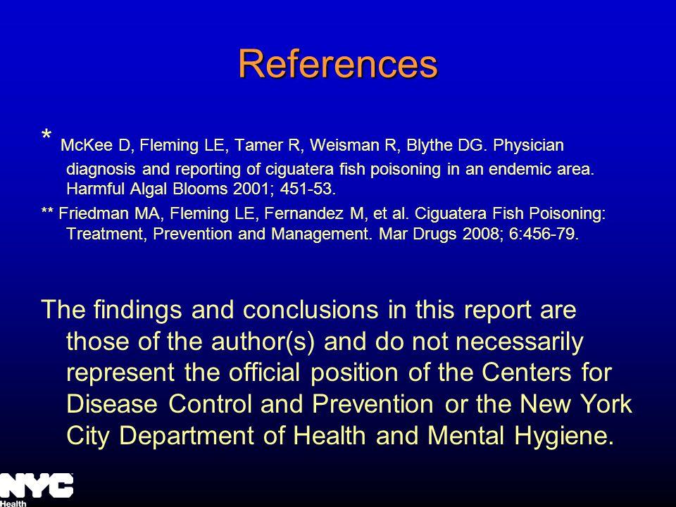 References * McKee D, Fleming LE, Tamer R, Weisman R, Blythe DG.