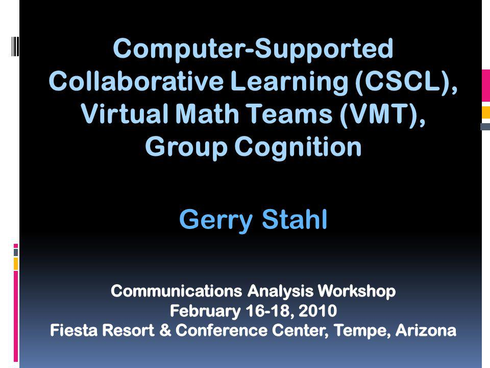 2 CSCL: computer-supported collaborative learning