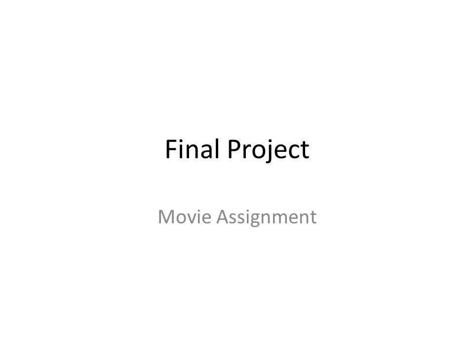 Final Project Movie Assignment