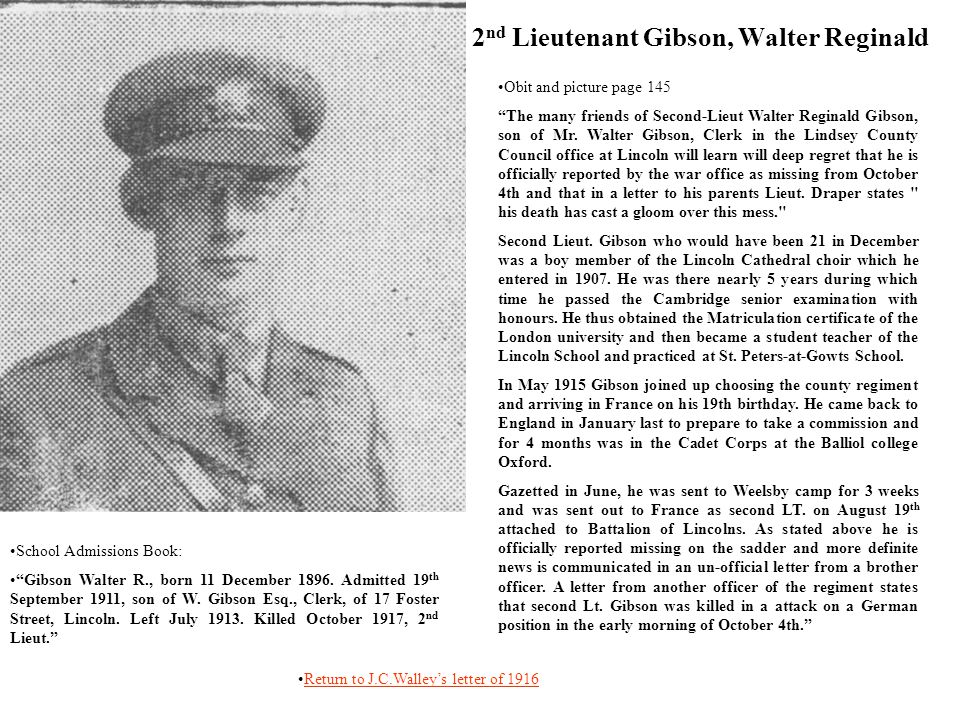 2 nd Lieutenant Gibson, Walter Reginald Obit and picture page 145 The many friends of Second-Lieut Walter Reginald Gibson, son of Mr.