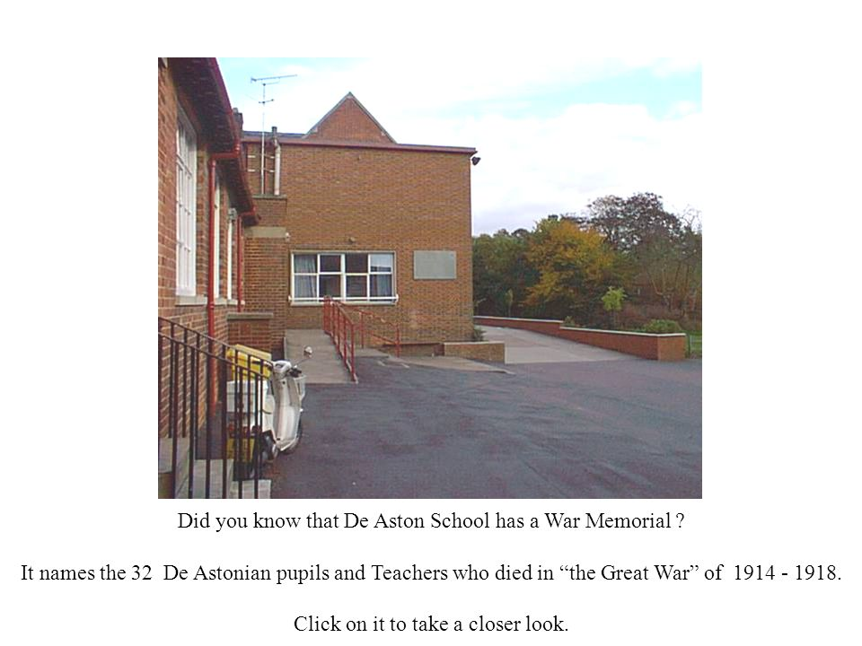 Did you know that De Aston School has a War Memorial .