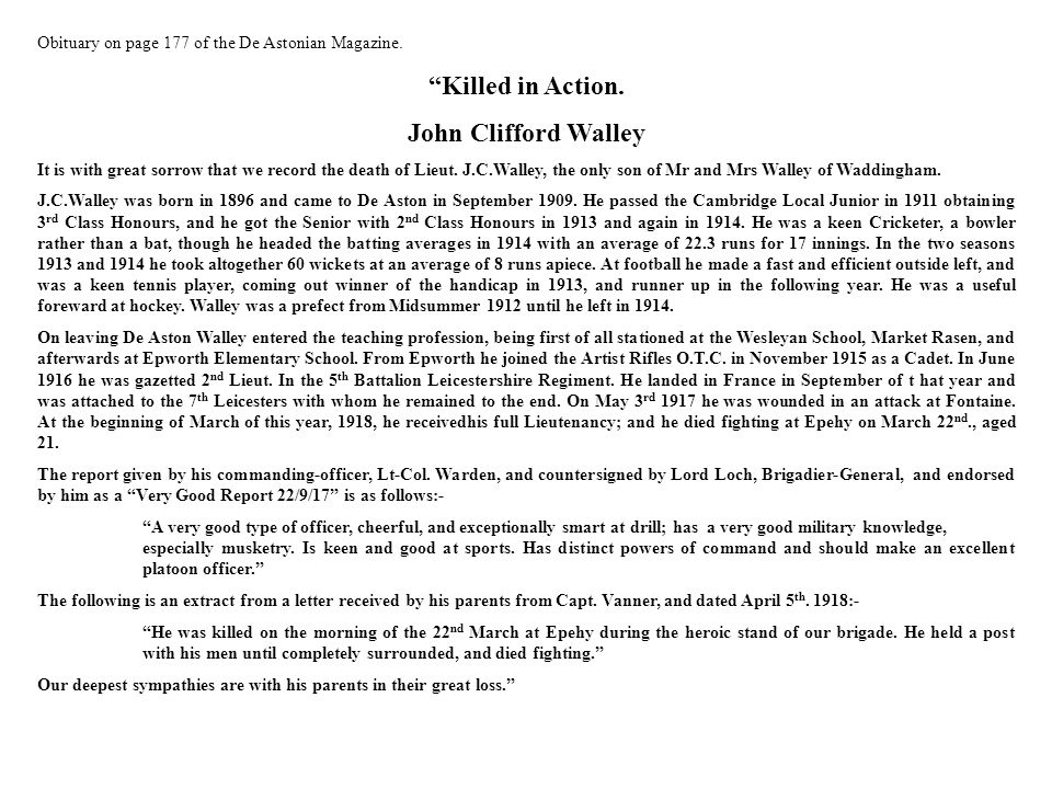 Obituary on page 177 of the De Astonian Magazine.Killed in Action.