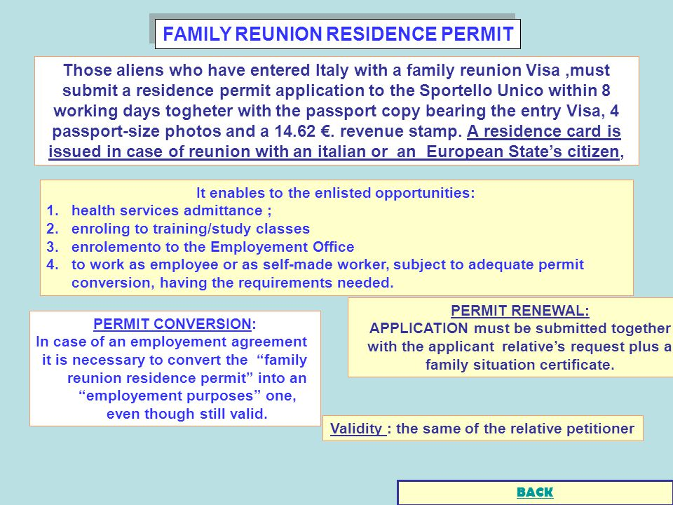 FAMILY REUNION RESIDENCE PERMIT PERMIT CONVERSION: In case of an employement agreement it is necessary to convert the family reunion residence permit into an employement purposes one, even though still valid.