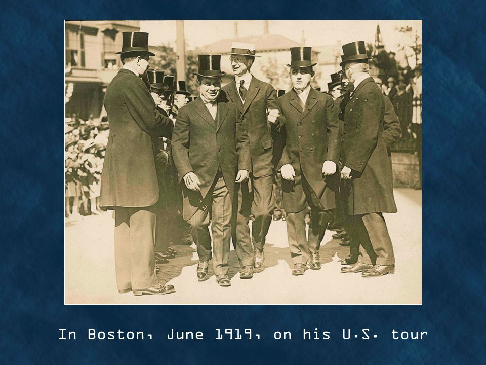 In Boston, June 1919, on his U.S. tour