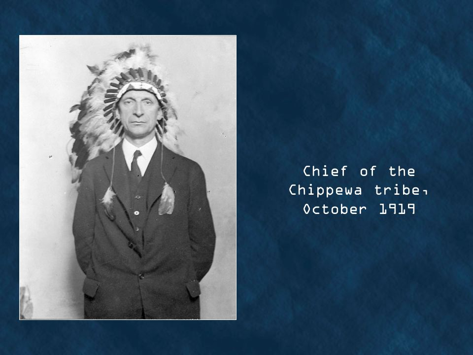 Chief of the Chippewa tribe, October 1919