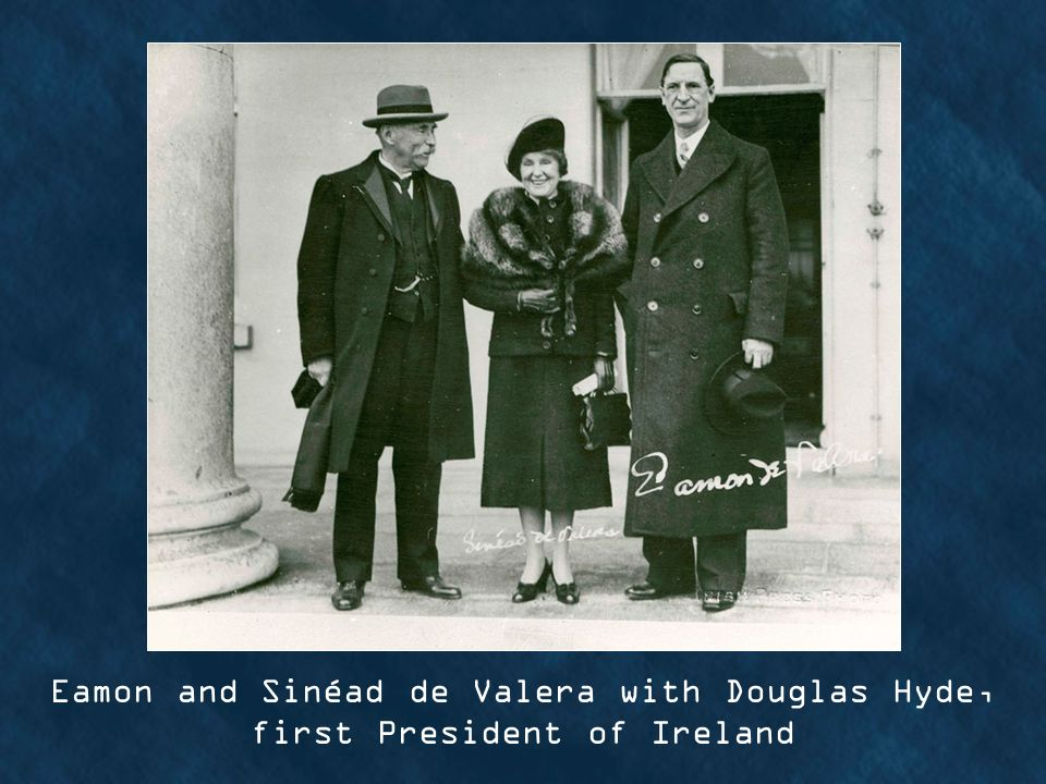 Eamon and Sinéad de Valera with Douglas Hyde, first President of Ireland
