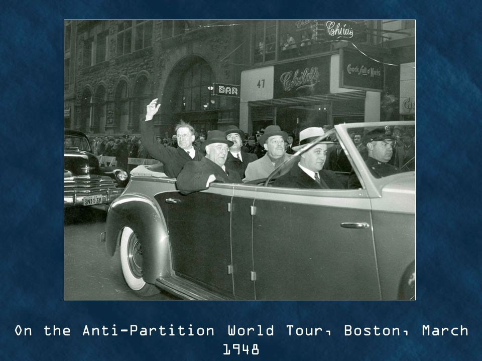 On the Anti-Partition World Tour, Boston, March 1948