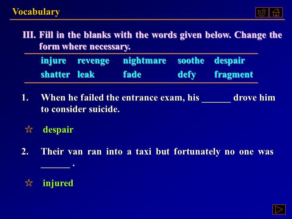 Vocabulary Ex. III, p. 170 III : Ex. III, p. 170