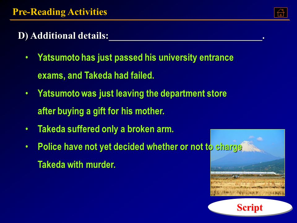 Pre-Reading Activities A)Who was involved? Yohashi Yatsumoto, a student, aged _________ Hiro Takeda, ____________, aged ___________ B) What happened?