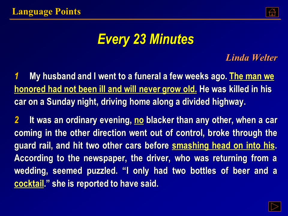 Text A: Language Points Every 23 minutes By Linda Weltner By Linda Weltner Every 23 minutes By Linda Weltner By Linda Weltner