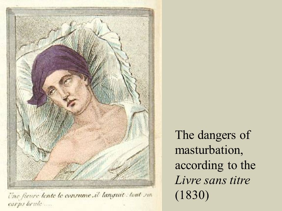 The dangers of masturbation, according to the Livre sans titre (1830)