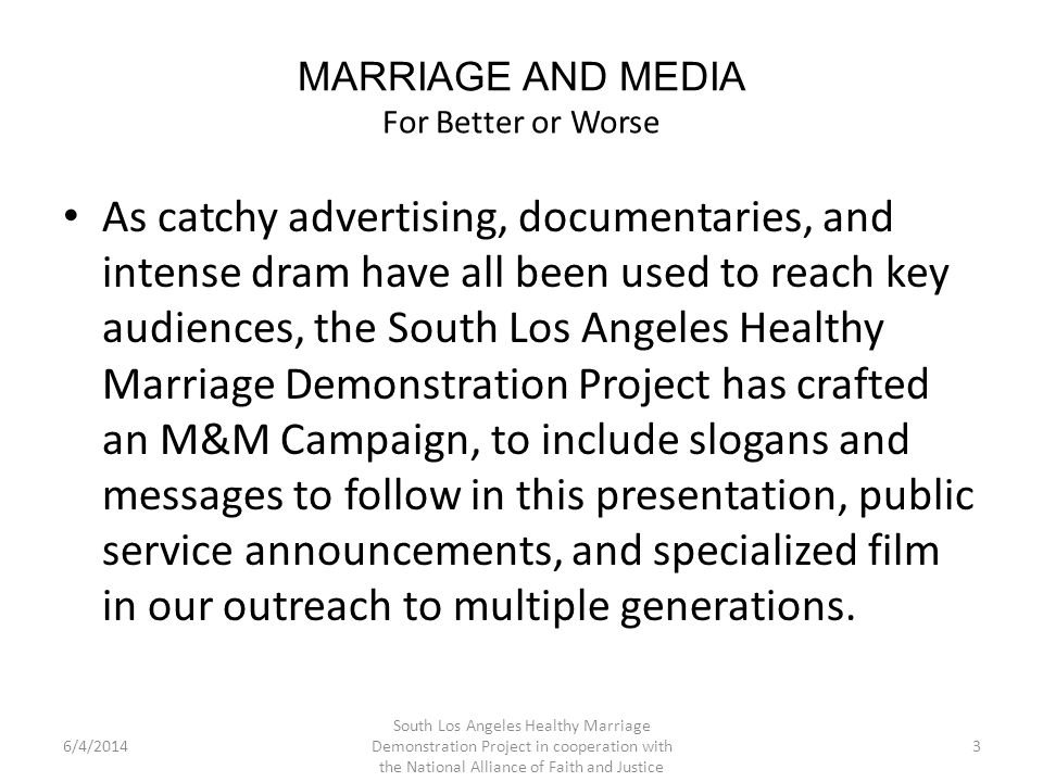 MARRIAGE AND MEDIA For Better or Worse Since 1988, Nike has said, Just do it.