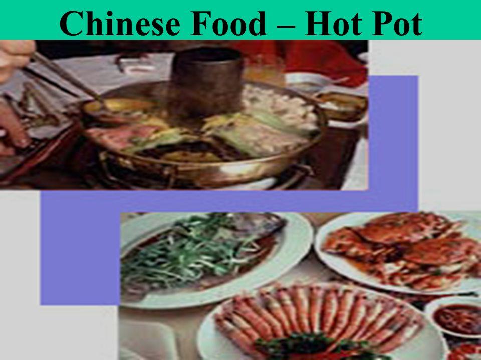 Chinese Food – Hot Pot