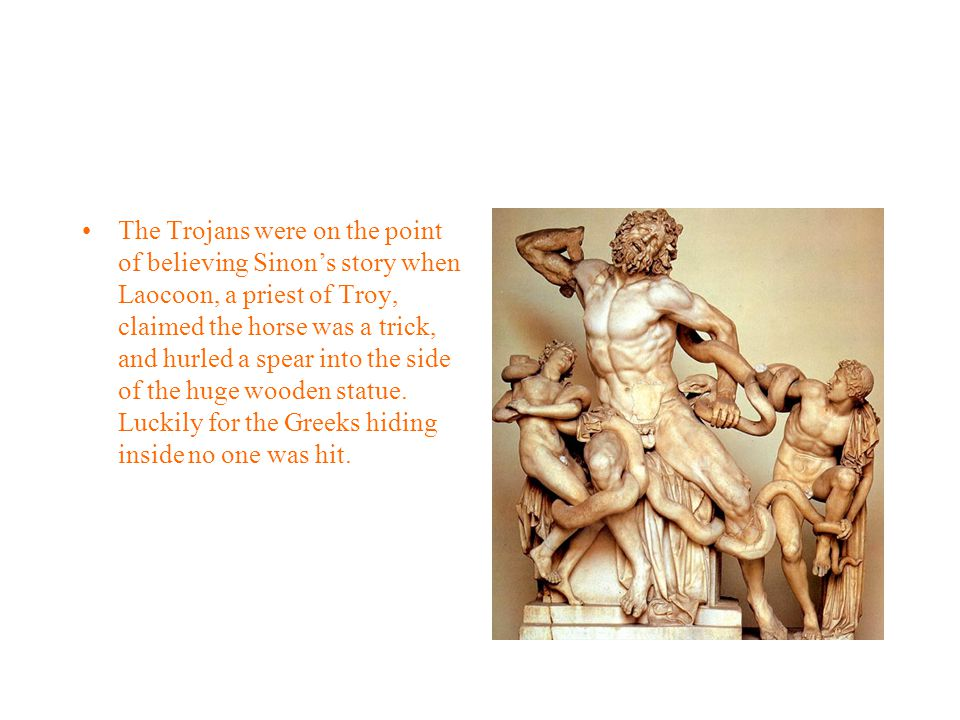Sinon, who explained he had been left as a deserter and a prisoner, told the Trojans that the horse had been built as an offering to the god Poseidon