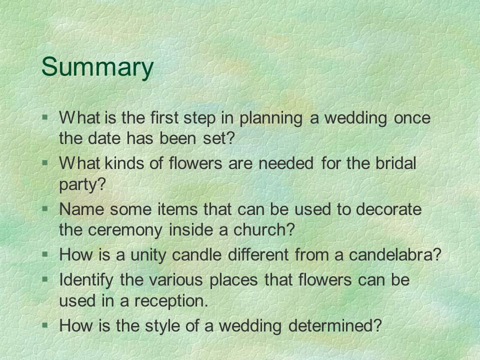 Summary §What is the first step in planning a wedding once the date has been set.
