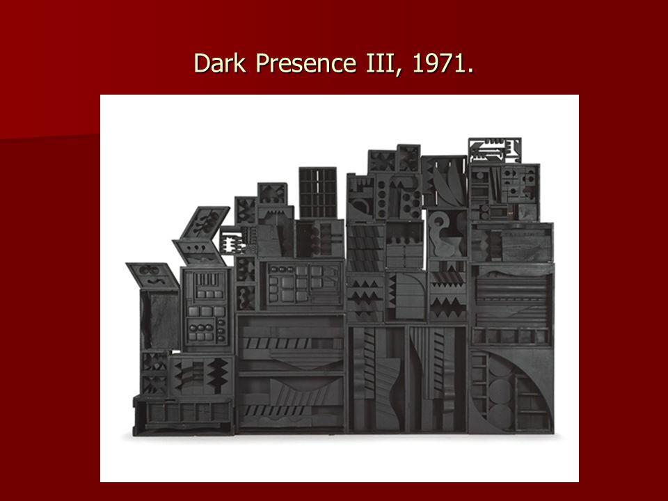 Dark Presence III, 1971.