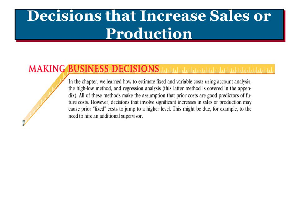 Decisions that Increase Sales or Production
