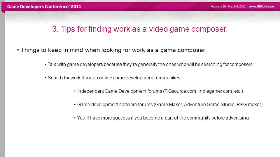 3. Tips for finding work as a video game composer.