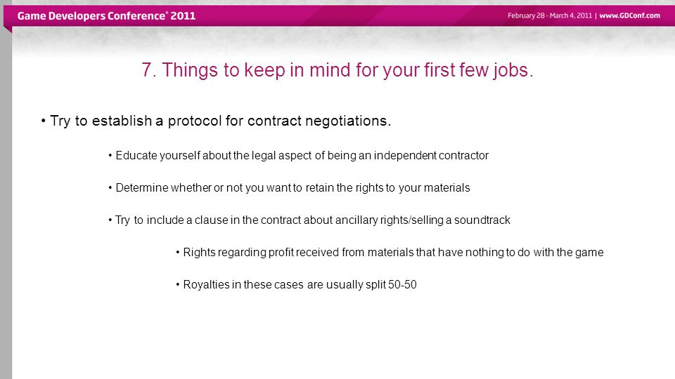 7. Things to keep in mind for your first few jobs.