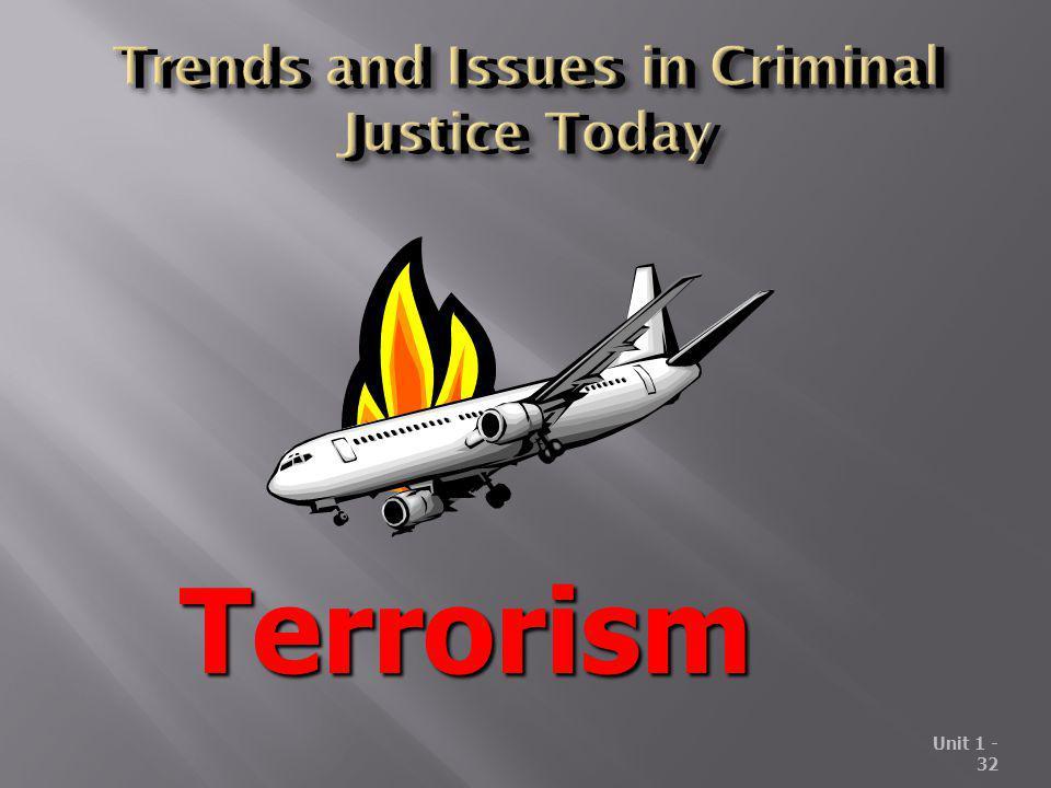 Unit 1 - 32 Terrorism
