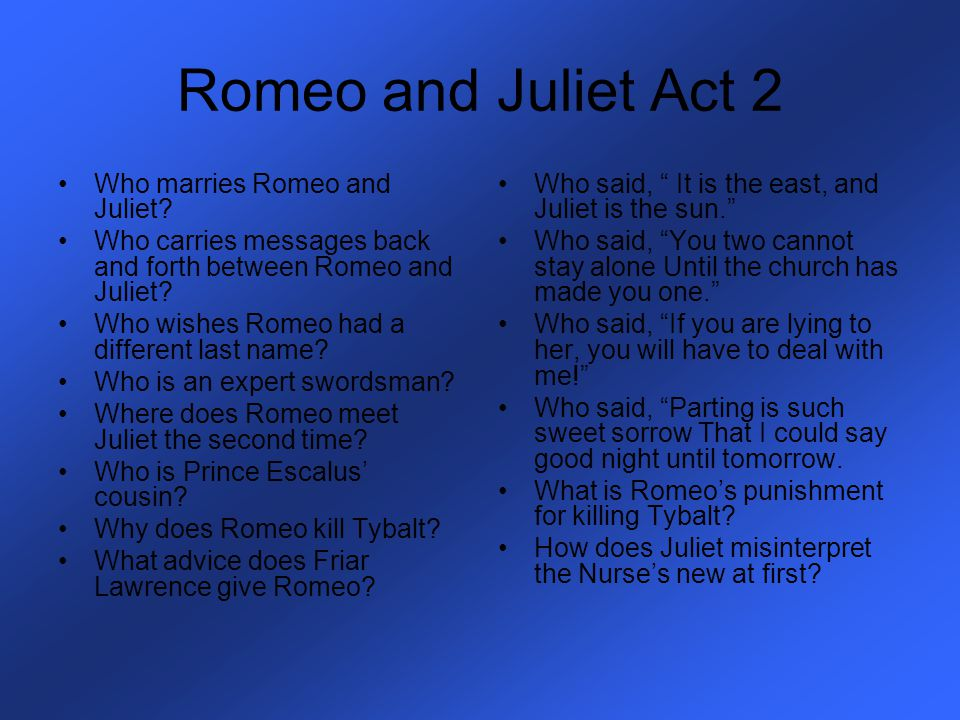 Romeo and Juliet Act 3 Why do Juliets parents think she is sad.