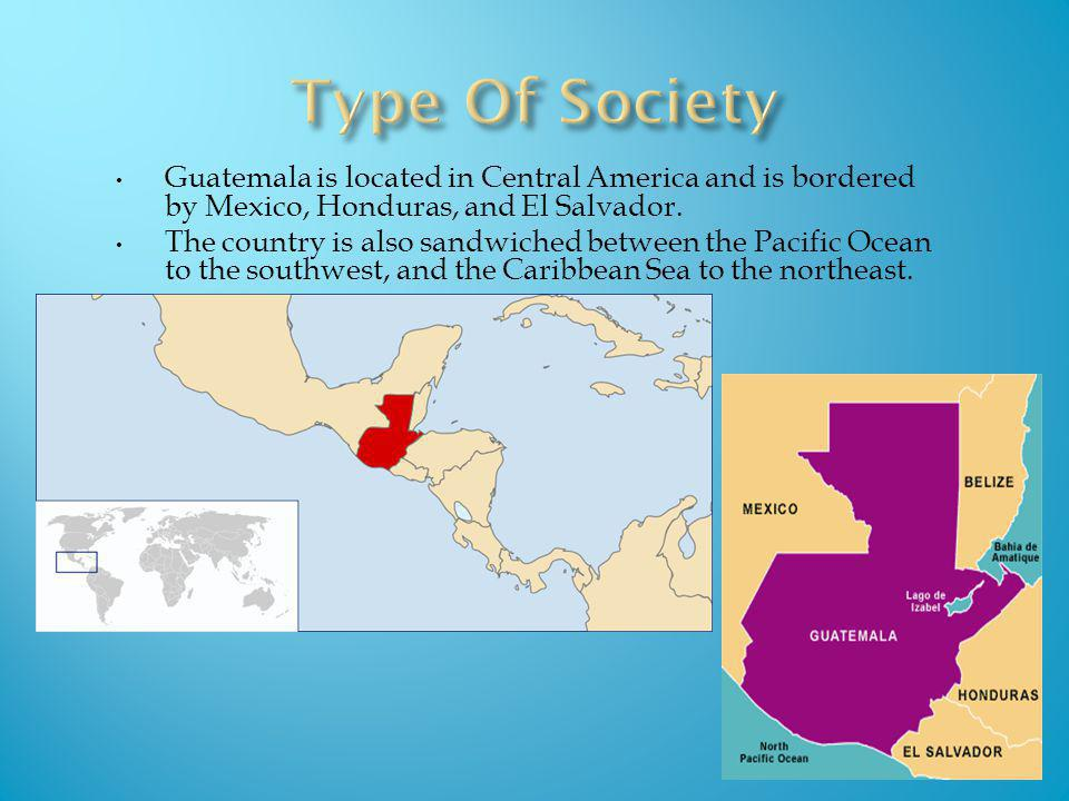 Guatemala is located in Central America and is bordered by Mexico, Honduras, and El Salvador. The country is also sandwiched between the Pacific Ocean