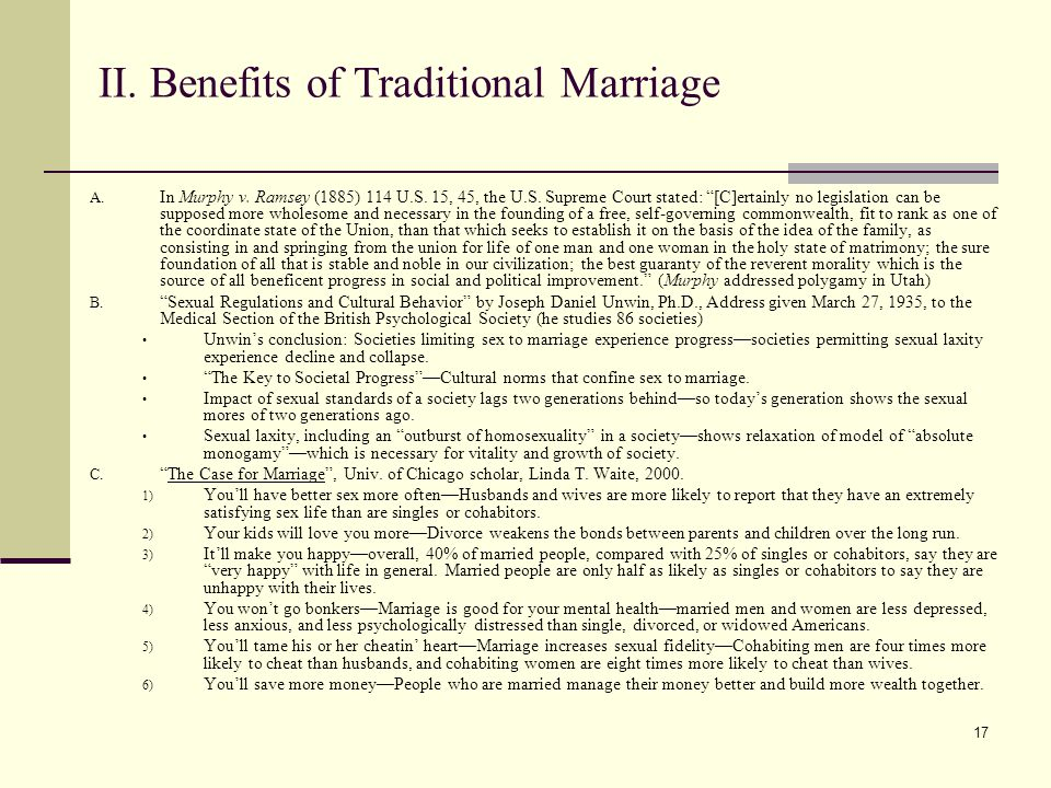 17 II. Benefits of Traditional Marriage A. In Murphy v.