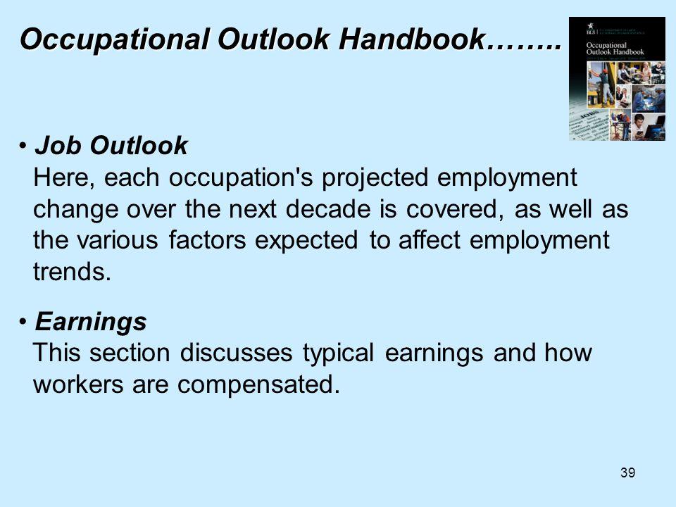 39 Occupational Outlook Handbook……..