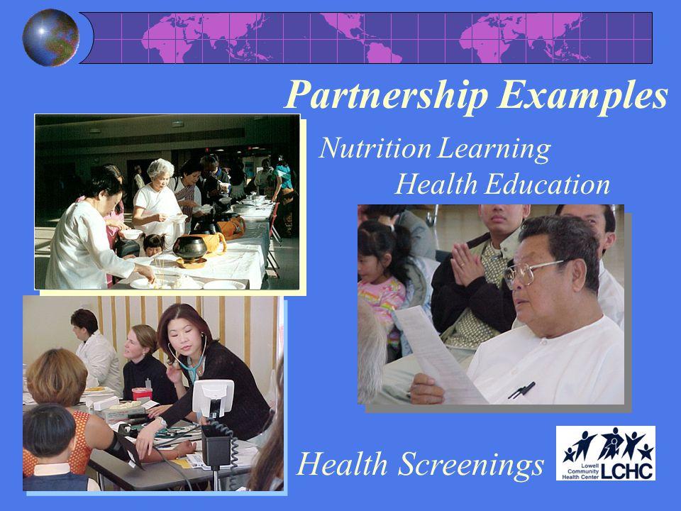 Partnership Examples Nutrition Learning Health Education Health Screenings