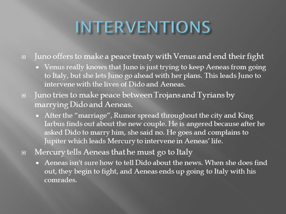 Juno offers to make a peace treaty with Venus and end their fight Venus really knows that Juno is just trying to keep Aeneas from going to Italy, but