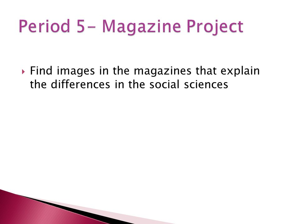 Find images in the magazines that explain the differences in the social sciences