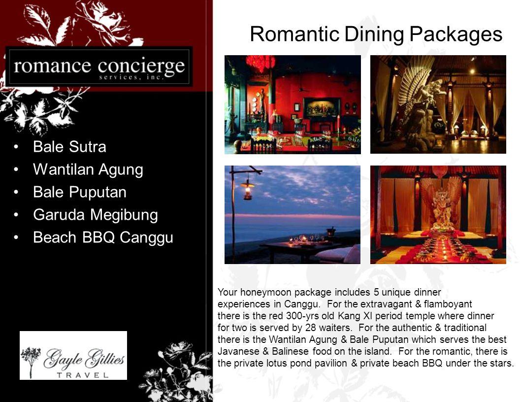 Romantic Dining Packages Bale Sutra Wantilan Agung Bale Puputan Garuda Megibung Beach BBQ Canggu Your honeymoon package includes 5 unique dinner experiences in Canggu.