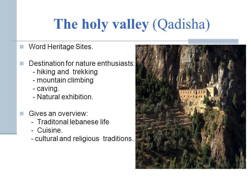 The holy valley (Qadisha) Word Heritage Sites.