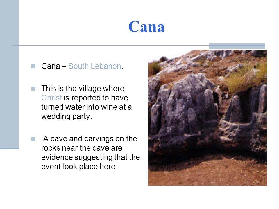 Cana Cana – South Lebanon.