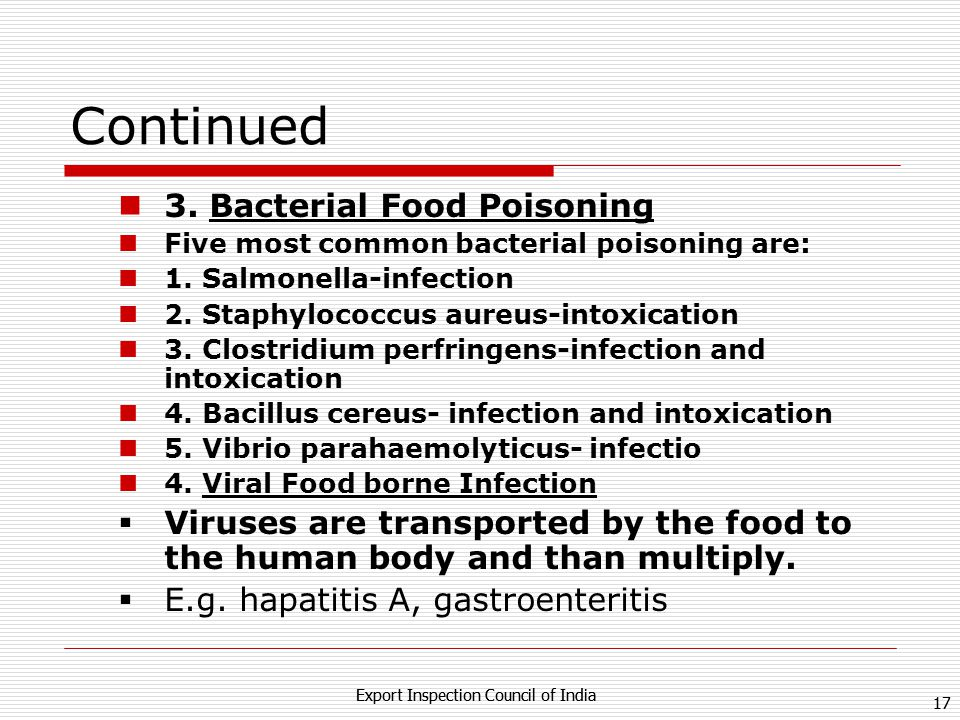 16 Export Inspection Council of India 16 Export Inspection Council of India Seven categories of food poisoning 1.Natural Food Poisoning This is caused by type of plant and fish that are toxin to humans E.g.