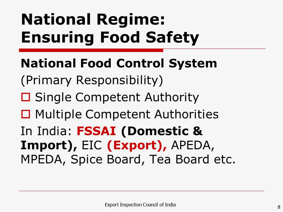 7 Export Inspection Council of India 7 Food Safety Issues Physical Hazards Chemical Hazards Biological Hazards Adulteration Hazards