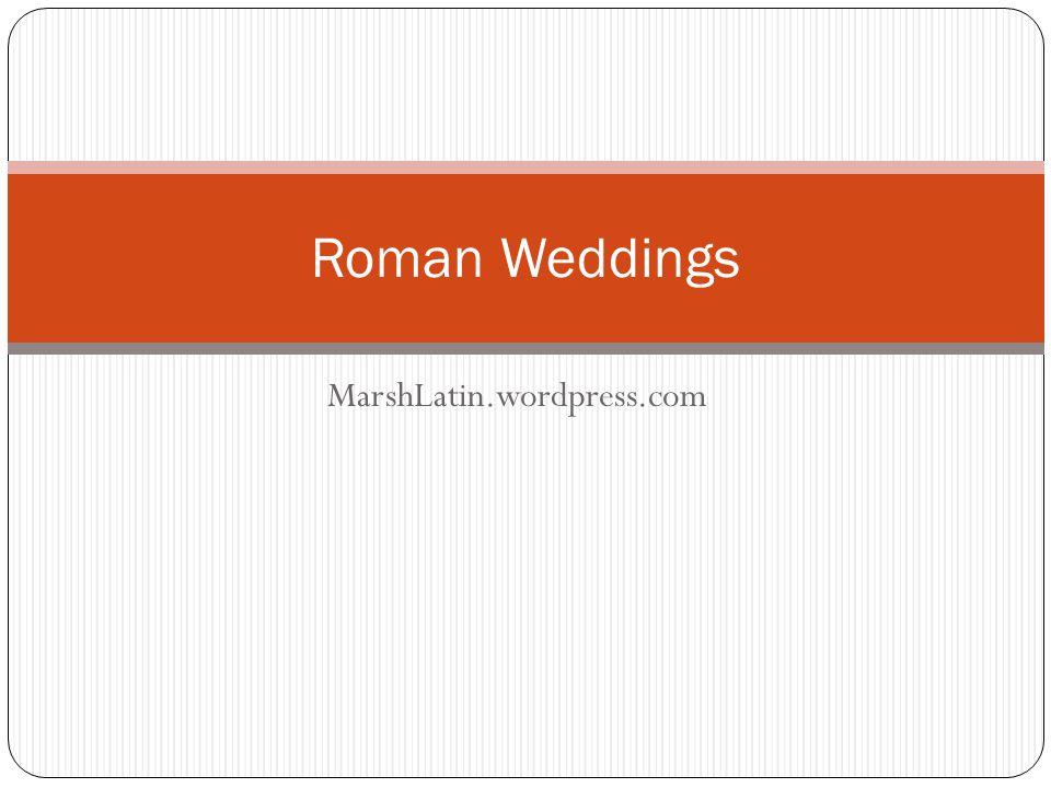 MarshLatin.wordpress.com Roman Weddings