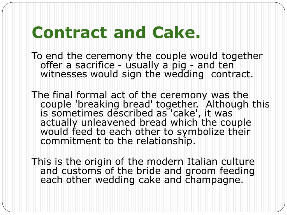 Contract and Cake.