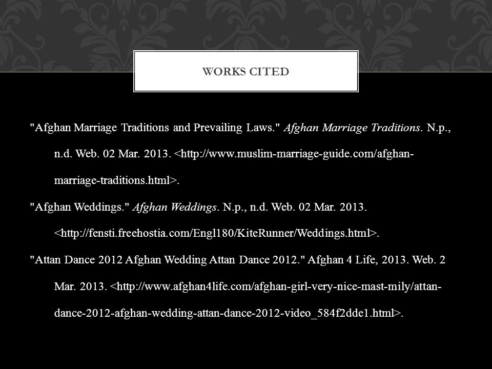 Afghan Marriage Traditions and Prevailing Laws. Afghan Marriage Traditions.