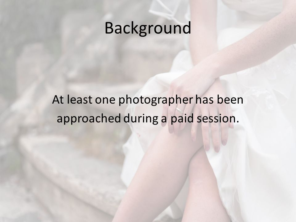 Background Mid January I became aware this was a problem brothering Calgary wedding professionals Edward Ross et.