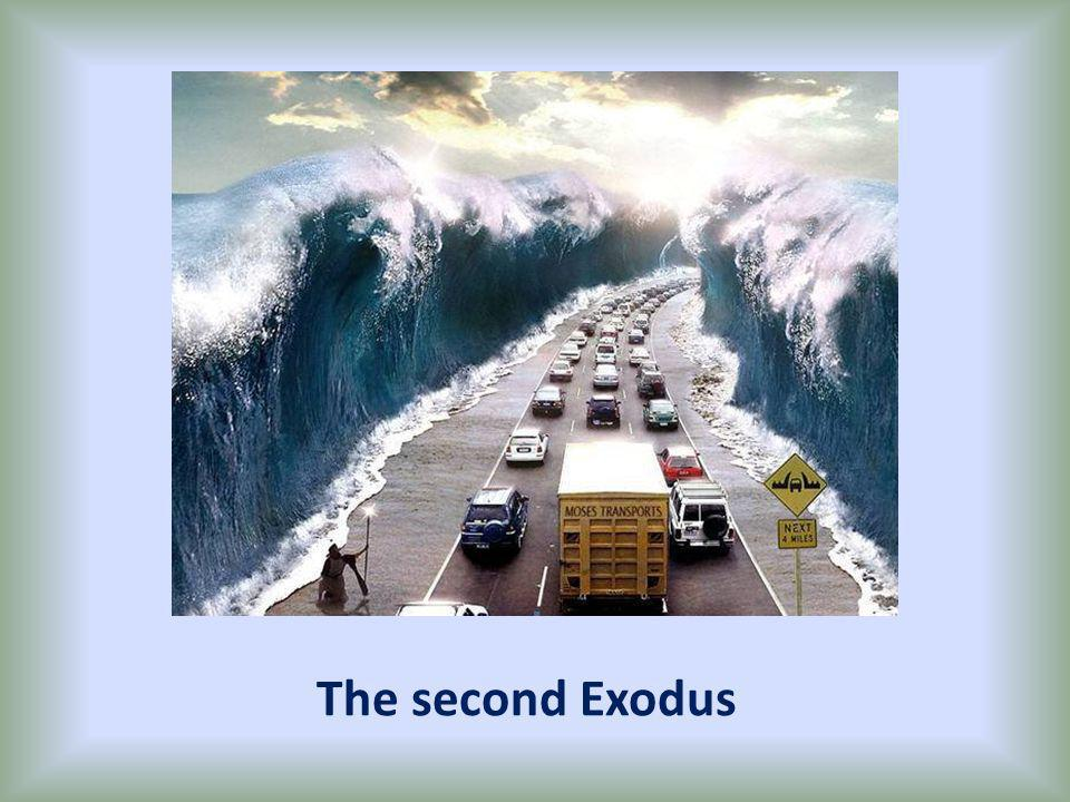 The second Exodus
