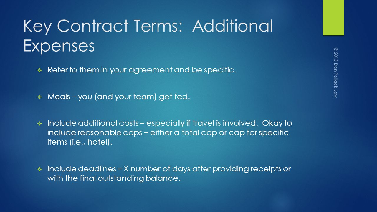 Key Contract Terms: Additional Expenses Refer to them in your agreement and be specific.