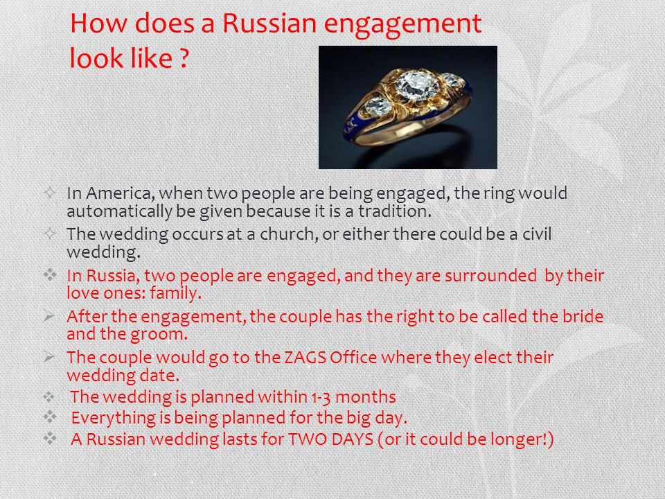 How does a Russian engagement look like .
