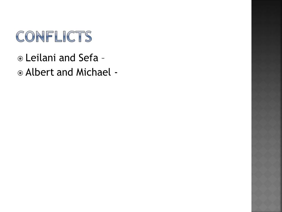 Leilani and Sefa – Albert and Michael -