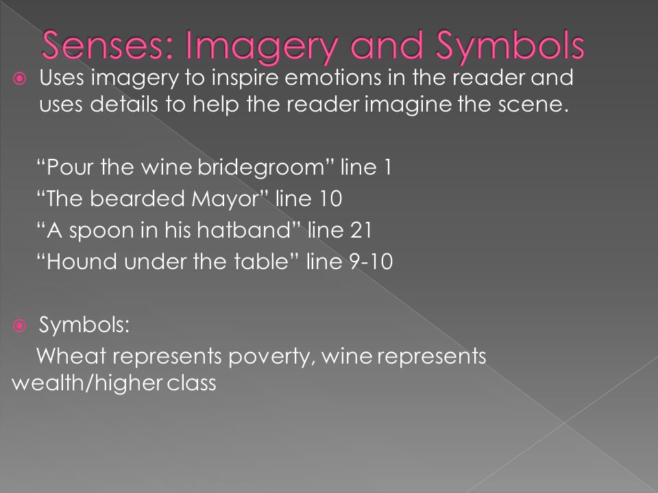 Uses imagery to inspire emotions in the reader and uses details to help the reader imagine the scene.
