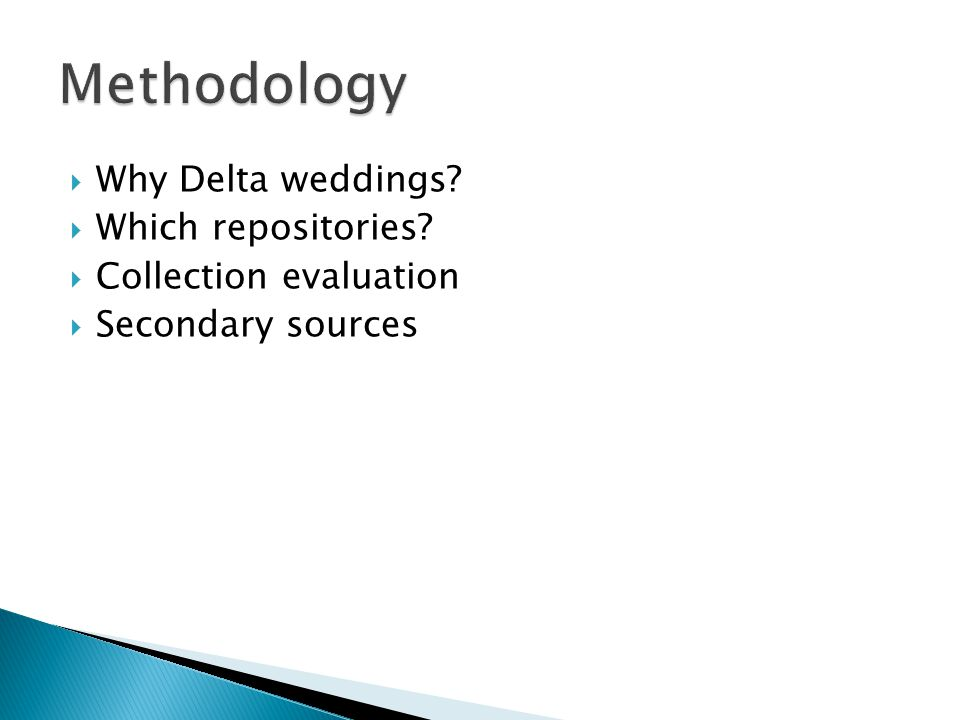Why Delta weddings Which repositories Collection evaluation Secondary sources