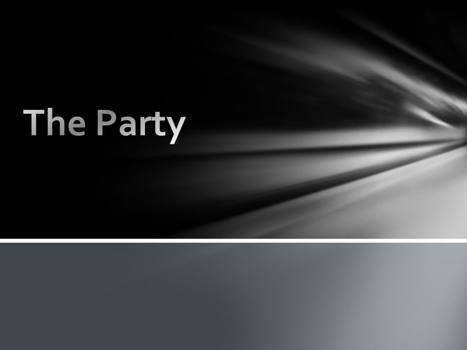 1) Design Perfect Party 2) A parable 3) Implications of Parable. A parable about: The Party