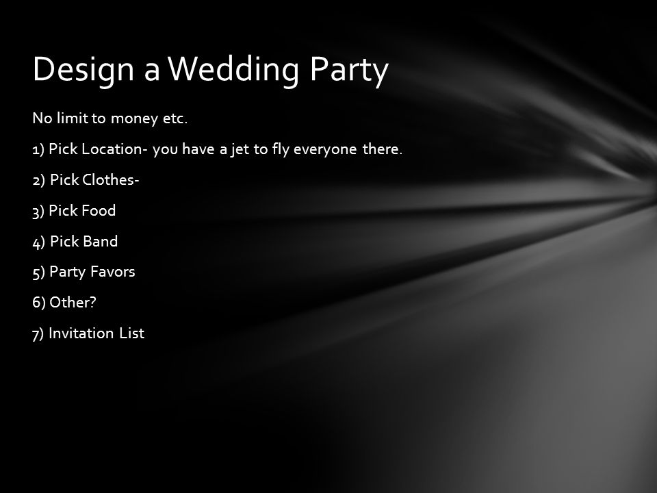 Details Please! What was your Party like?